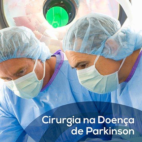 Cirurgia na Doença de Parkinson