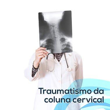 Traumatismo da coluna cervical